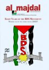 Eight Years of the BDS Movement: Where have we come since 2005? (Issue 54, Autumn 2013)