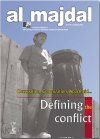 Defining the Conflict (issue No.33, Spring 2007 )